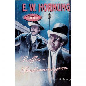 E.W. Hornung – Raffles – Gentlemanstyven