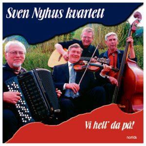 Nyhus Sven kvartett – Vi hell´ da på