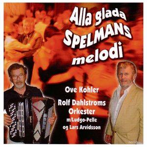 Rolf Dahlström med Ove Köhler – Alla glada spelmäns melodi