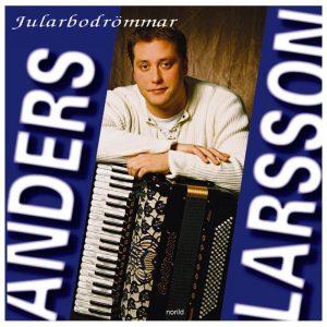 Anders Larsson – Jularbodrömmar