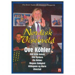 Ove Köhler m.fl. – Nordisk Visekveld