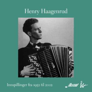 Henry Haagenrud – Innspillinger fra 1952-2002