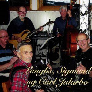 Langli, Sigmund Sæter/Langlis, Sigmund og Carl Jularbo