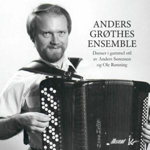 Anders Grøthe – Danser i gammel stil av Anders Sørensen og Ole Rønning