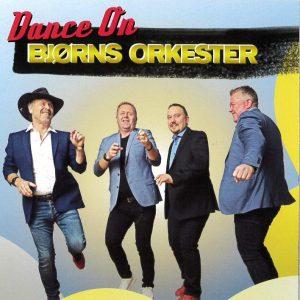Bjørns orkester – Dance on (2019)