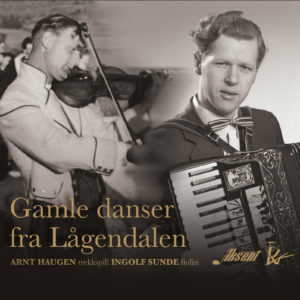 Haugen Arnt, Ingolf Sunde – Gamle danser fra Lågendalen