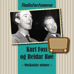 Kurt Foss og Reidar Bøe/Musikalske minner