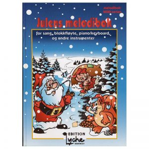 Julens melodibok – for sang, blokkfløyte, piano-keyboard og andre instrumenter