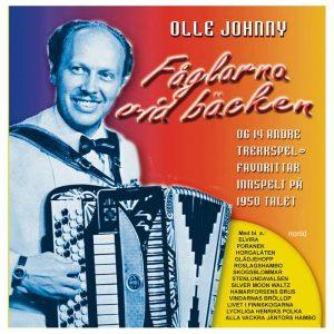 Olle Johnny – Fåglarna vid bäcken – og 14 andre trekkspel-favorittar innspelt på 1950-talet