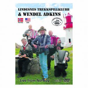 Lindesnes Trekkspillklubb og Wendel Adkins – Live from Norway