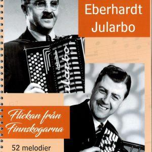 Jularbo Carl & Ebbe/Flickan från Finnskogarna